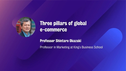 Thumbnail for entry Marketing_M8_W8_Three pillars of global ecommerce