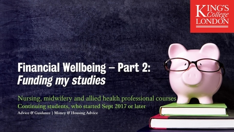 Thumbnail for entry Financial Wellbeing Part 2 - funding your studies for returning nurses, midwifes, physios and dieticians