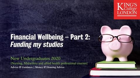 Thumbnail for entry Financial Wellbeing Part 2 - Funding my studies for new nurses, midwifes, physios and dieticians