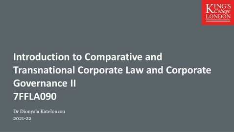 Thumbnail for entry Introduction to Transnational and Comparative Corporate Law and Corporate Governance II (7FFLA090)