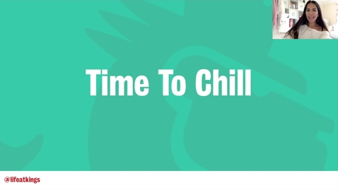 Thumbnail for entry Time To Chill (Video 5) - Life at King's
