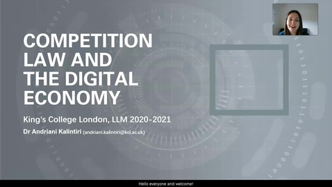 Thumbnail for entry Competition Law and the Digital Economy: Module Introduction