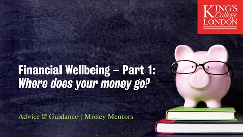 Thumbnail for entry Financial Wellbeing Part 1 - Where does your money go?