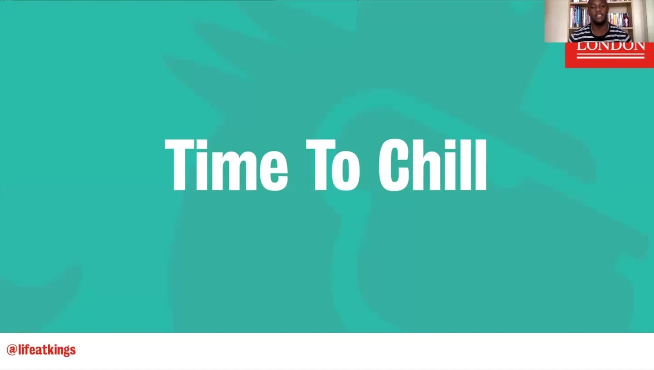 Life at King's - Time To Chill (Part 5)