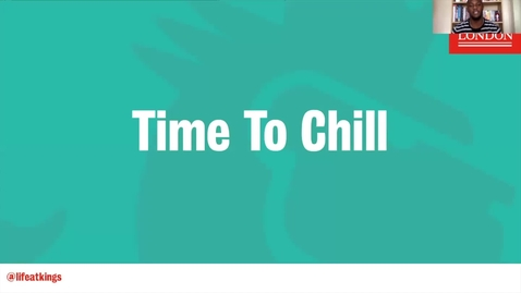 Thumbnail for entry Life at King's - Time To Chill (Part 5)