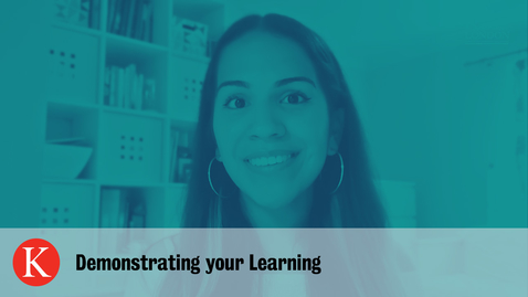 Thumbnail for entry Demonstrating your Learning