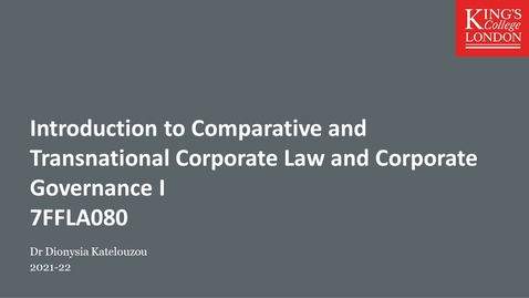Thumbnail for entry Introduction to Transnational and Comparative Corporate Law and Corporate Governance I (7FFLA080)