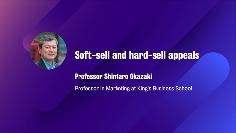 Thumbnail for entry Marketing_M8_W4B_Soft-Sell and hard-sell appeals(CAMPUS)