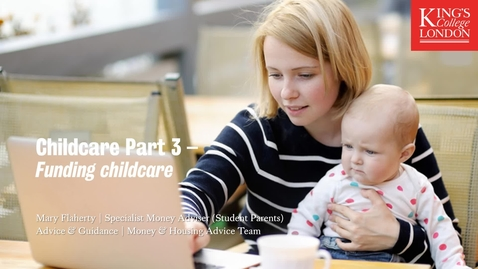 Thumbnail for entry Childcare Part 3 - Funding Childcare