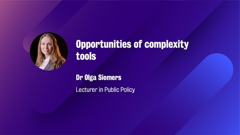 Thumbnail for entry ISFG_Slot 3_Embracing Uncertainty_3.2_Part 1_Opportunities of using complexity tools