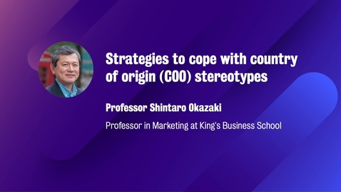 Thumbnail for entry Marketing_M8_W7_Strategies to cope with country of origin (COO)stereotypes
