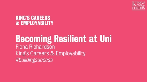 Thumbnail for entry Becoming Resilient at Uni | Building Success Week