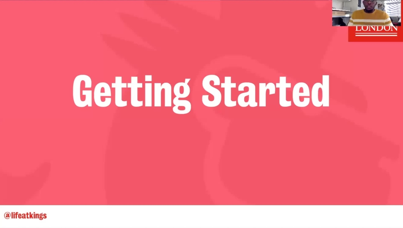 Life at King's - Getting Started (Part 2)