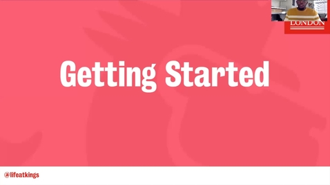 Thumbnail for entry Life at King's - Getting Started (Part 2)
