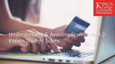 Thumbnail for entry Understanding & Avoiding Scams Part 2: Known Student Scams