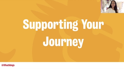 Thumbnail for entry Supporting Your Journey (Video 4) - Life at King's