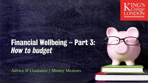 Thumbnail for entry Financial Wellbeing Part 3 - How to budget!