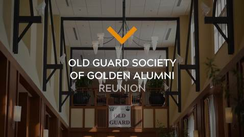 Old Guard Society of Golden Alumni Reunion