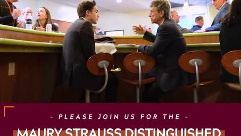 Thumbnail for entry Maury Strauss Distinguished Public Lecture Series
