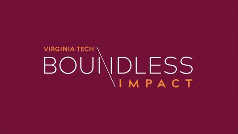 Thumbnail for entry Virginia Tech launches Boundless Impact campaign
