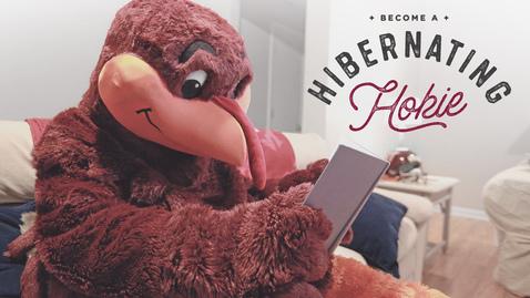 Thumbnail for entry Become a Hibernating Hokie!