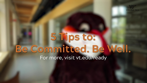 Thumbnail for entry 5 Tips to: Be Committed. Be Well.