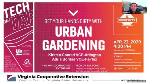 Thumbnail for entry Tech on Tap: Get your hands dirty with Urban Gardening