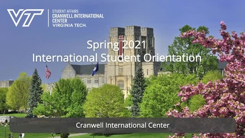 Thumbnail for entry Cranwell International Center - Immigration Orientation Spring 2021