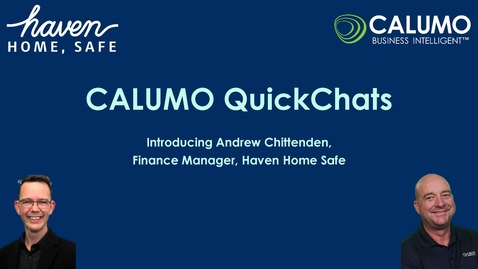 Thumbnail for entry CALUMO QuickChats with Andrew Chittenden from Haven Home Safe