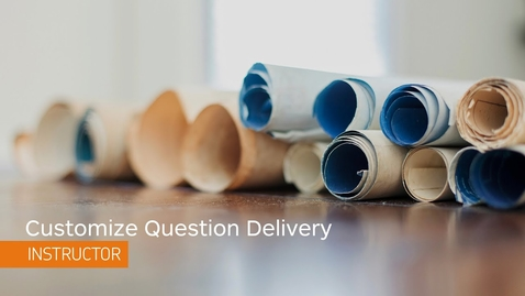 Thumbnail for entry Quizzes - Customize Question Delivery using Quiz Builder - Instructor
