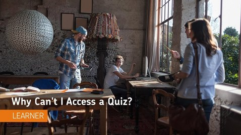 Thumbnail for entry D2L Quizzes - Why Can't I Access a Quiz? - Students