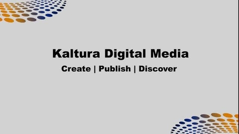 Thumbnail for entry Kaltura - Introduction