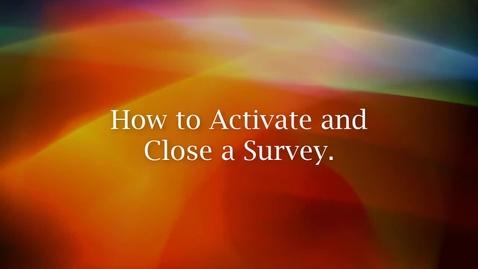 Thumbnail for entry Qualtrics - Activating/Closing a Survey