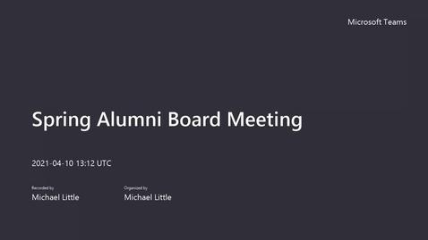 Thumbnail for entry Spring Alumni Board Meeting Recording1