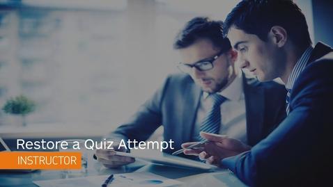 Thumbnail for entry D2L Quizzes - Restore a Quiz Attempt - Instructor