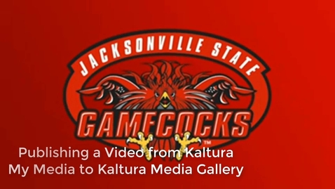Thumbnail for entry Publishing a Video from Kaltura My Media to Kaltura Media Gallery