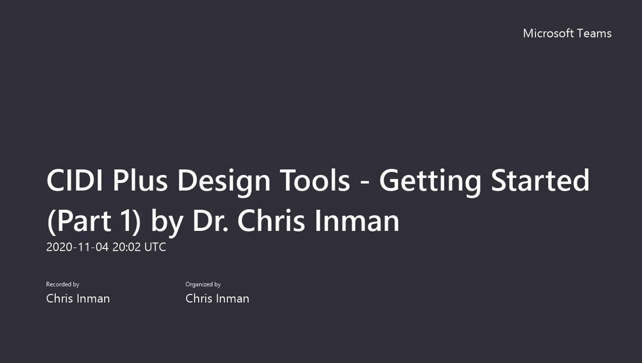CIDI Plus Design Tools - Getting Started (Part 1) by Dr. Chris Inman