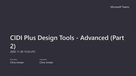 Thumbnail for entry CIDI Plus Design Tools - Advanced (Part 2)