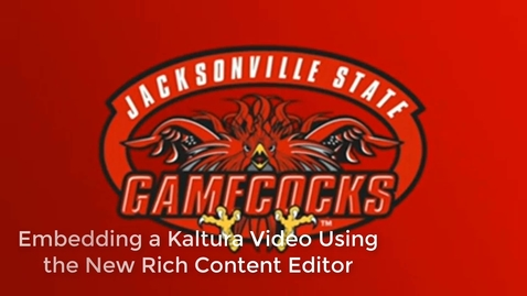 Thumbnail for entry Embedding a Kaltura Video Using the New Rich Content Editor