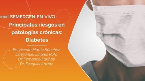Miniatura para la entrada Especial Coronavirus SEMERGEN_ Principales riesgos en Patologías Crónicas_ Diabetes