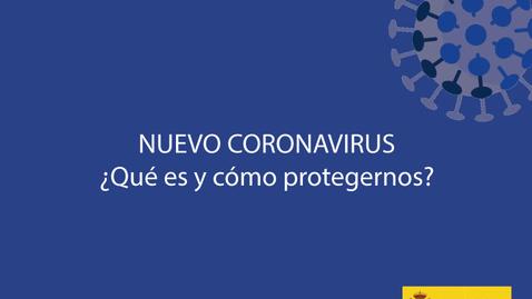 Miniatura para la entrada Nuevo Coronavirus. ¿Qué es y cómo protegernos?