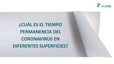 Miniatura para la entrada ¿Cuál es el tiempo de permanencia coronavirus en superficies?
