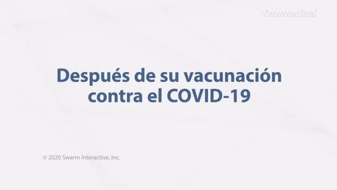 Miniatura para la entrada Después de su vacunación del COVID-19