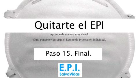 Miniatura para la entrada Quitarte el E.P.I. - Paso 15 - Final