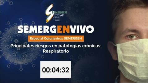 Miniatura para la entrada Especial coronavirus SEMERGEN - Principales riesgos en Patologías Crónicas - Respiratorio