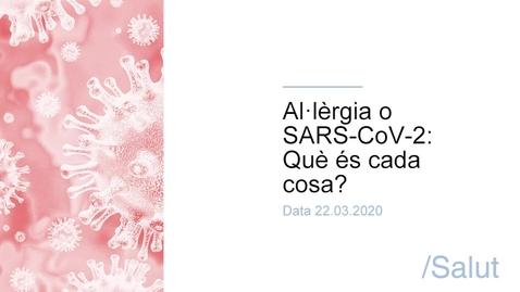 Miniatura para la entrada Al·lèrgia o SARS-CoV-2 - Què és cada cosa