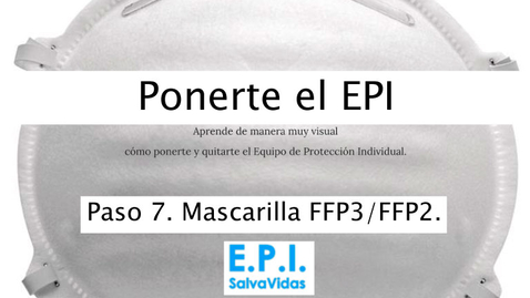 Miniatura para la entrada Ponerte el E.P.I. - Paso 07 - Mascarilla FFP3_FFP2.