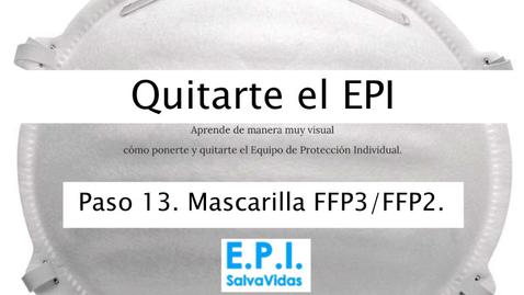 Miniatura para la entrada Quitarte el E.P.I. - Paso 13 - Mascarilla FFP3_FFP2.
