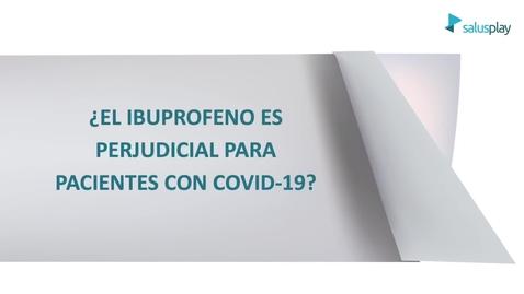 Miniatura para la entrada ¿El ibuprofeno es perjuducial para personas con COVID-19?
