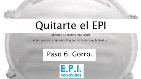 Miniatura para la entrada Quitarte el E.P.I. - Paso 06 - Gorro.